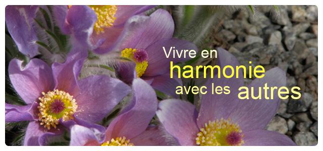 Vivre en harmonie avec les autres